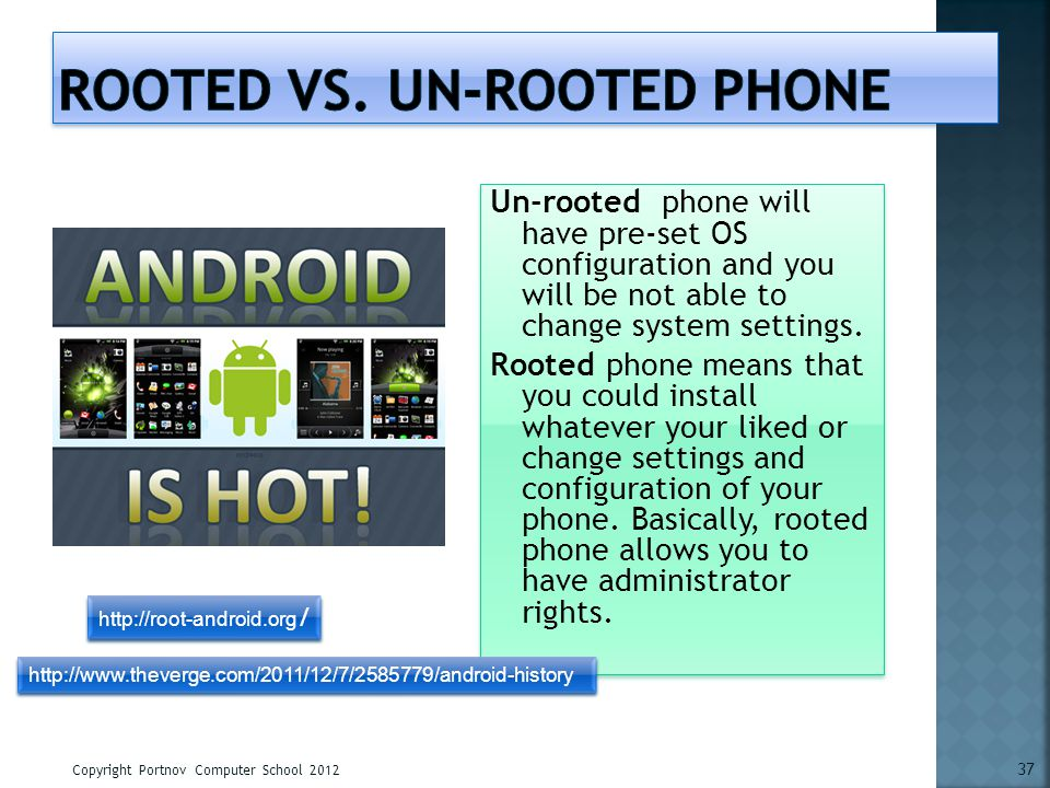 Rooted vs. un-rooted phone