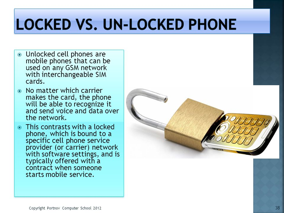 Locked vs. un-locked phone