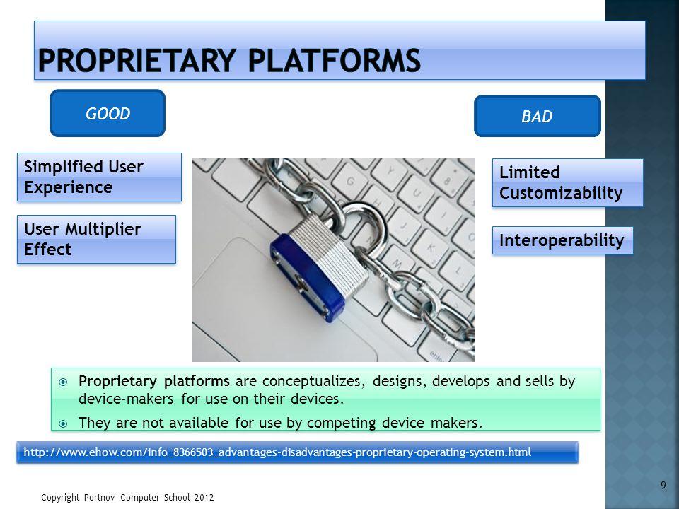 Proprietary Platforms