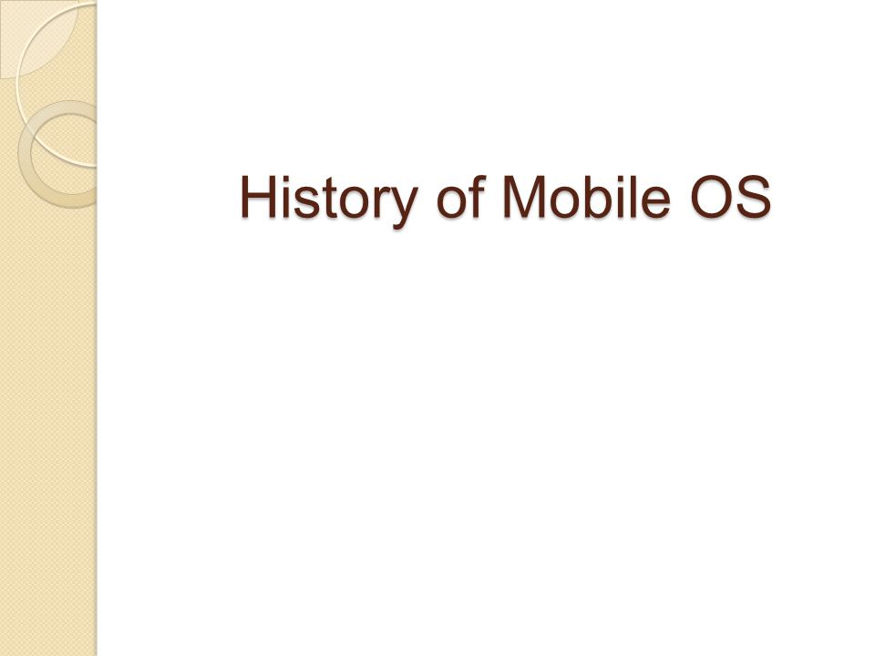 History of Mobile OS