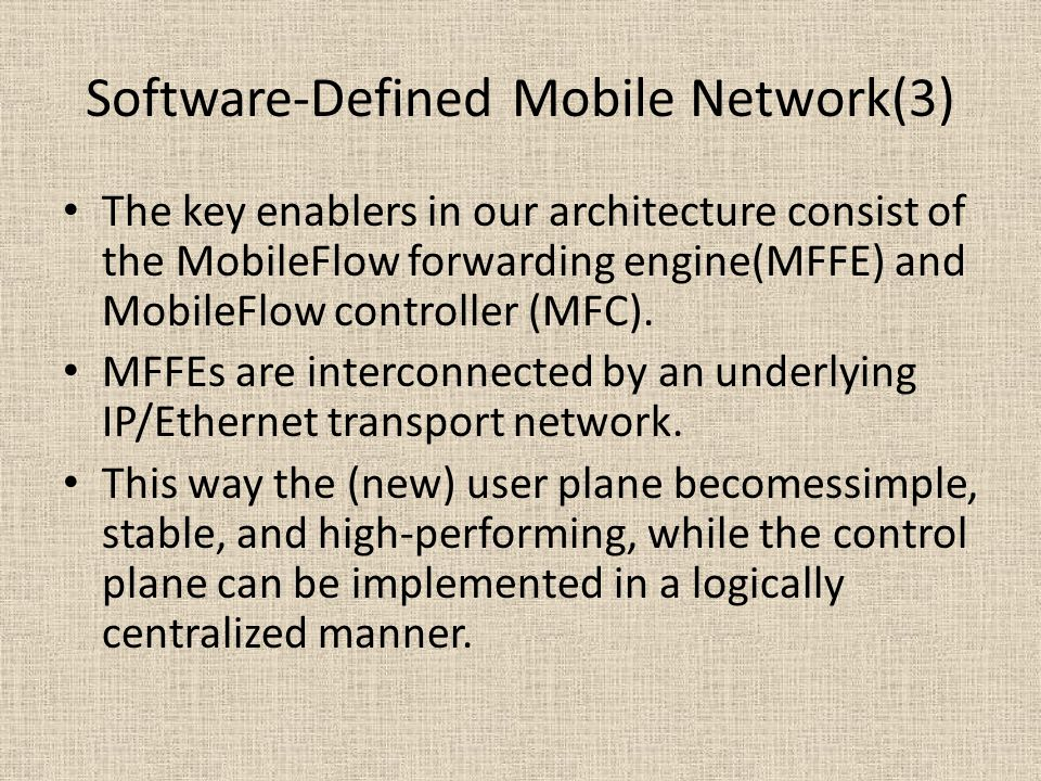 Software-Defined Mobile Network(3)