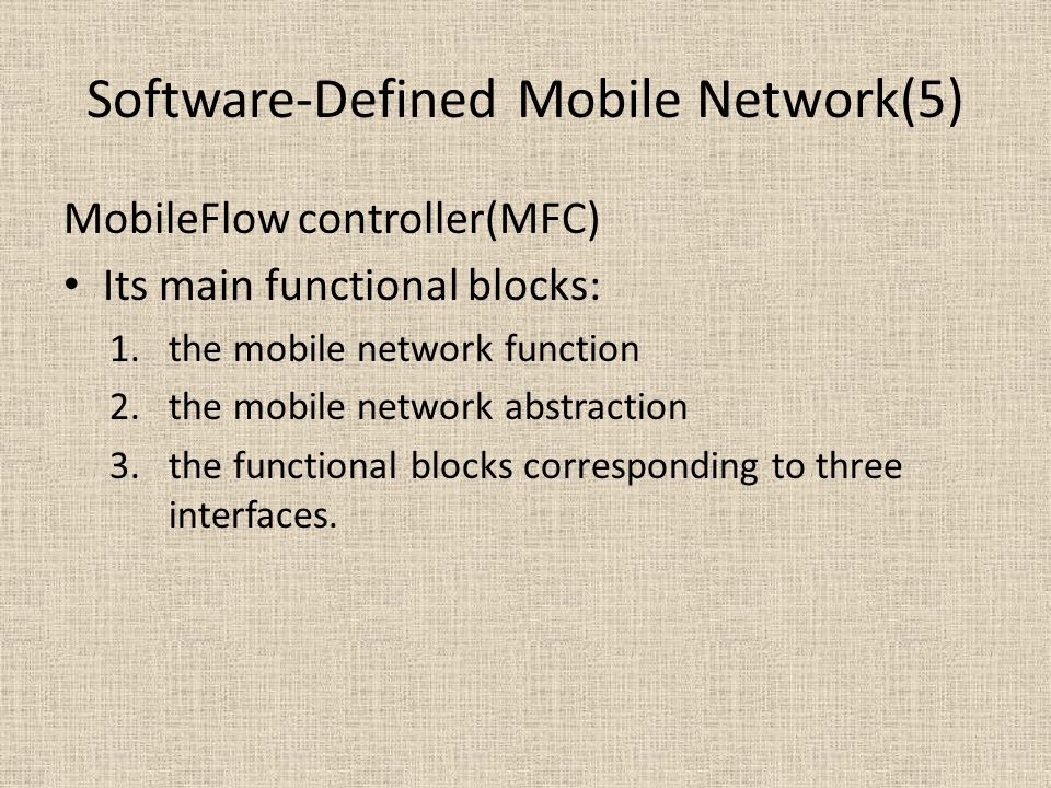 Software-Defined Mobile Network(5)