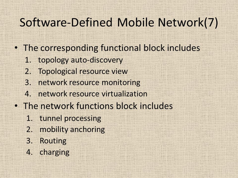 Software-Defined Mobile Network(7)