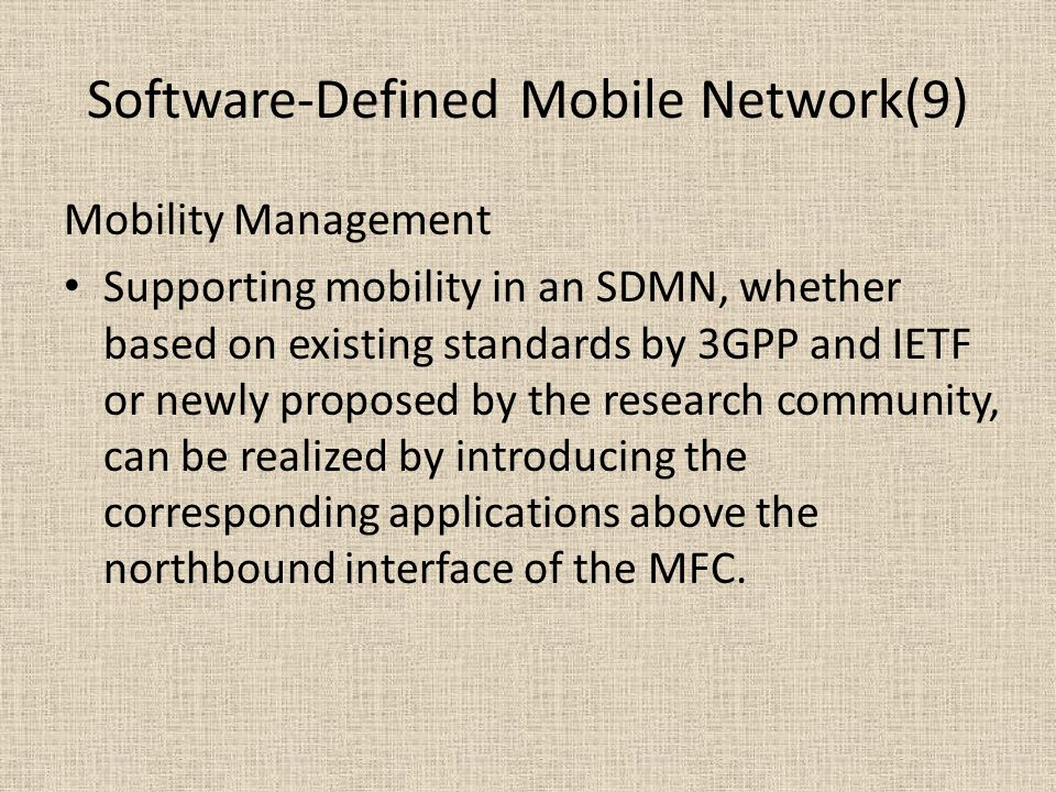 Software-Defined Mobile Network(9)