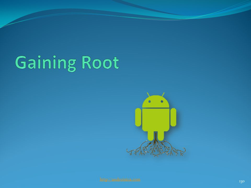 Gaining Root Root details 3 types of root Temp Perm Recovery mode