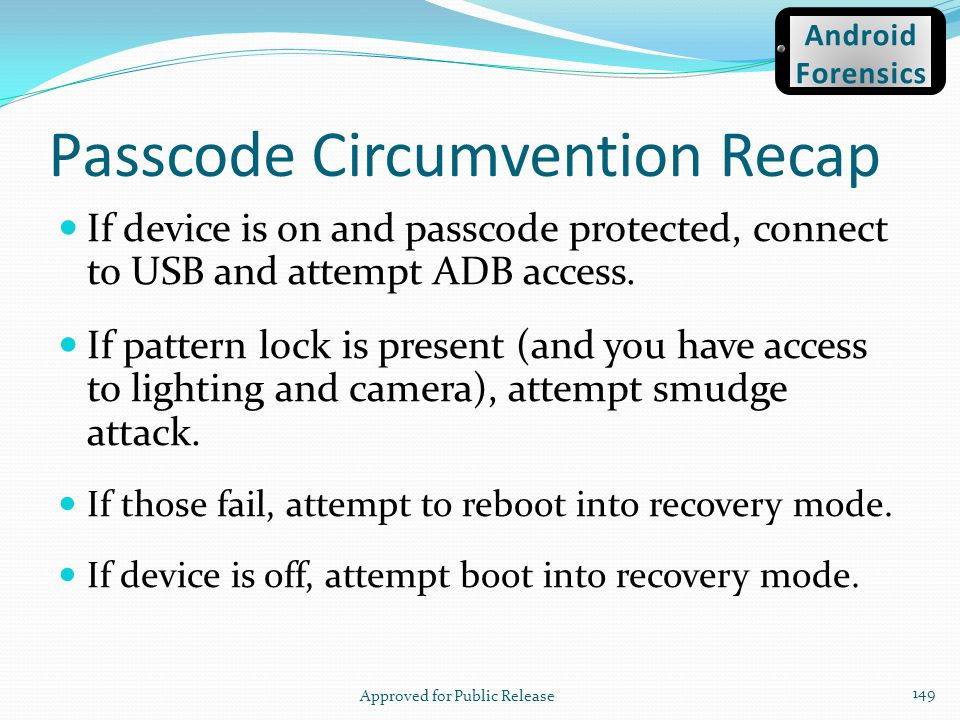 Passcode Circumvention Recap