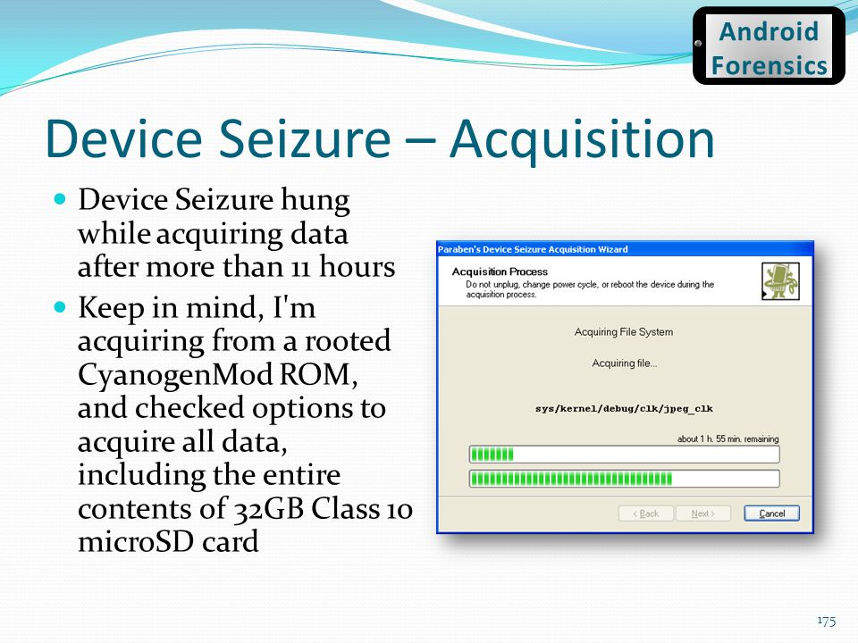Device Seizure – Acquisition