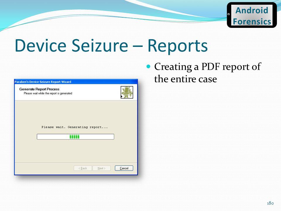 Device Seizure – Reports