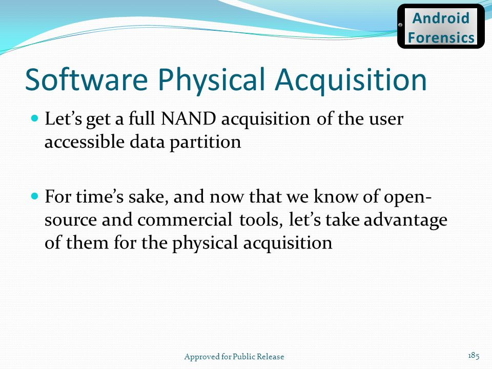Software Physical Acquisition