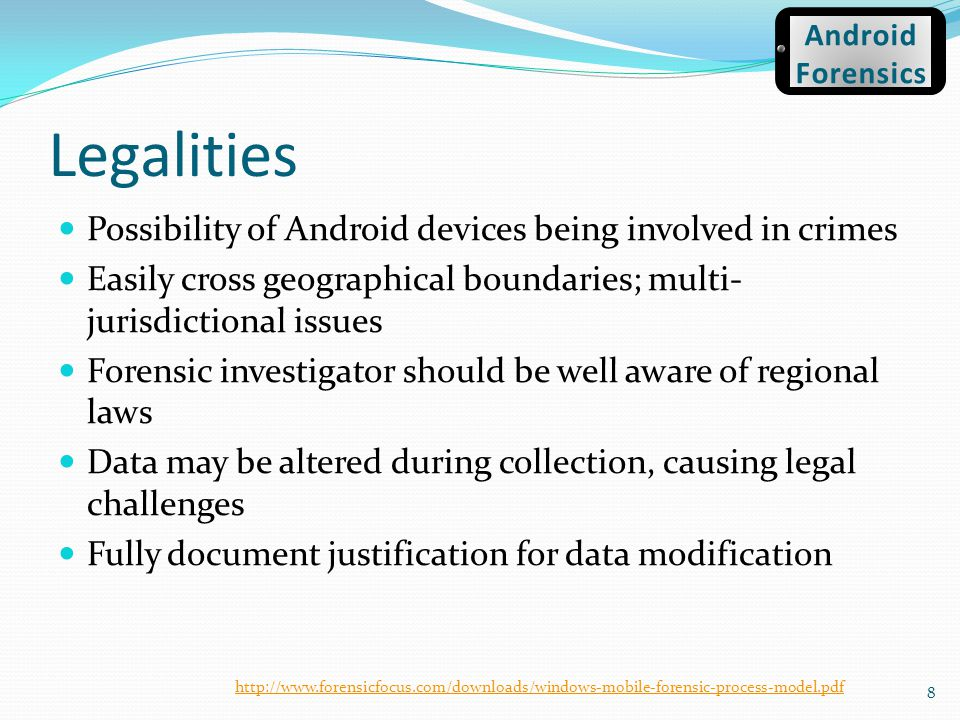 Legalities Possibility of Android devices being involved in crimes