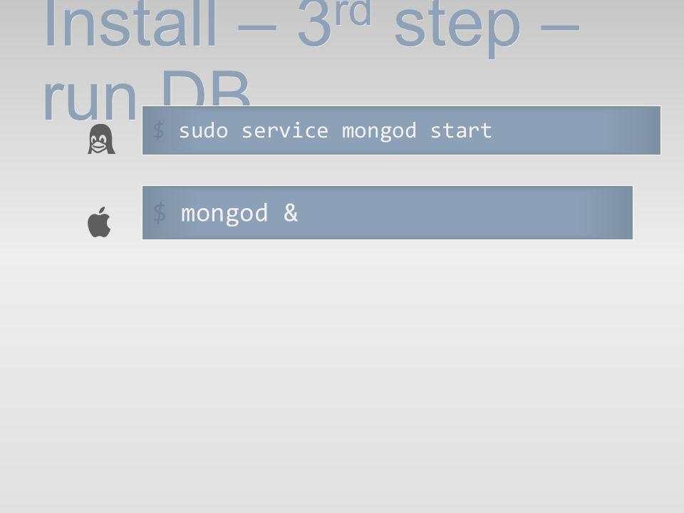 Install – 3rd step – run DB