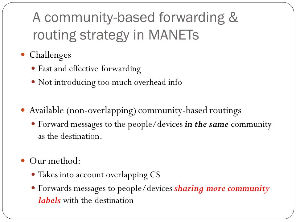 A community-based forwarding & routing strategy in MANETs