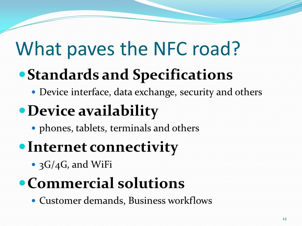 What paves the NFC road Standards and Specifications