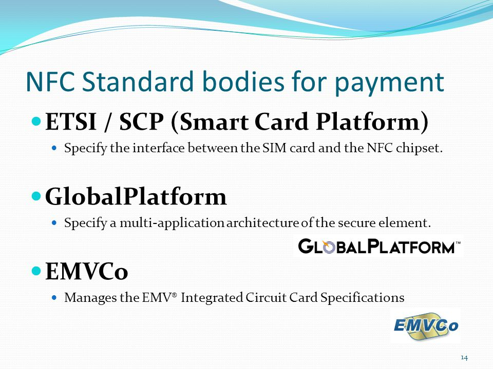 NFC Standard bodies for payment