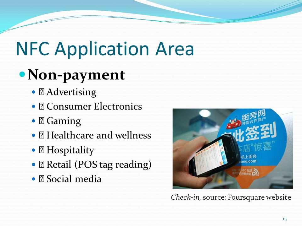 NFC Application Area Non-payment  Advertising  Consumer Electronics