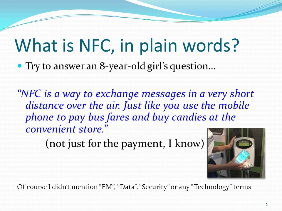 What is NFC, in plain words