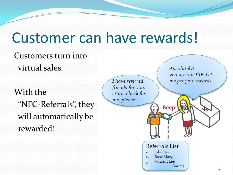 Customer can have rewards!