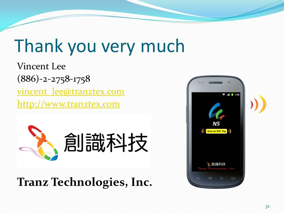 Thank you very much Tranz Technologies, Inc. Vincent Lee