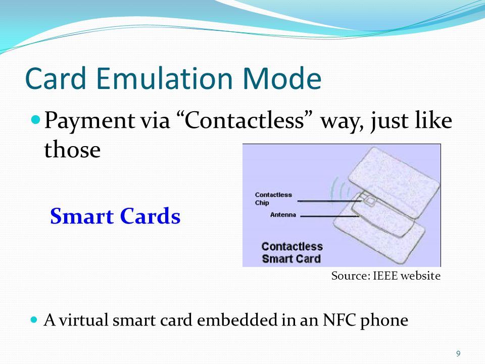 Card Emulation Mode Payment via Contactless way, just like those