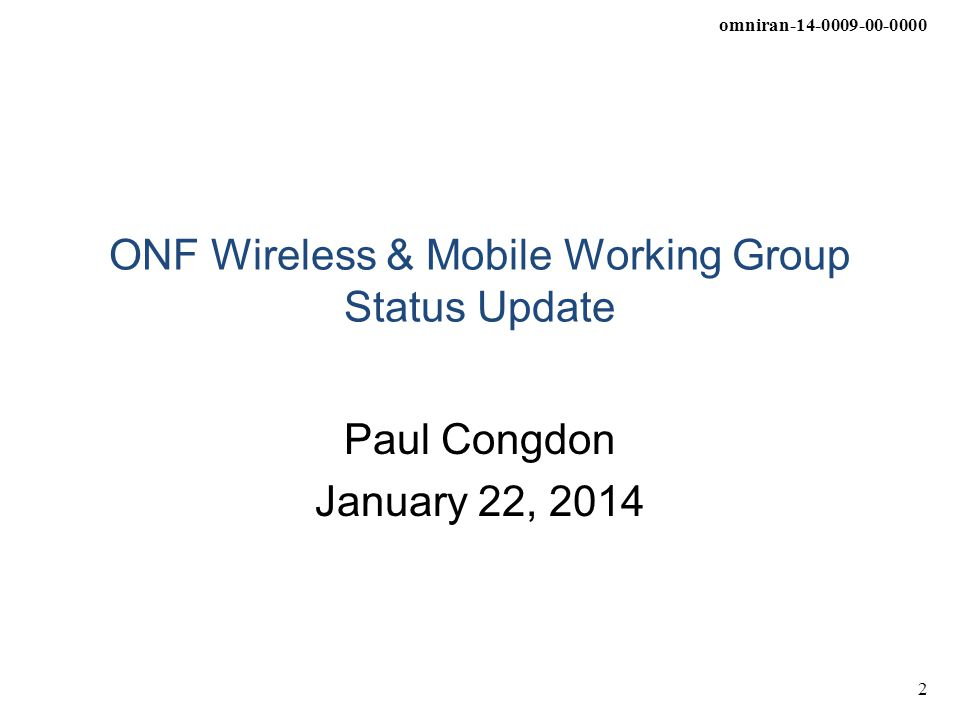 ONF Wireless & Mobile Working Group Status Update