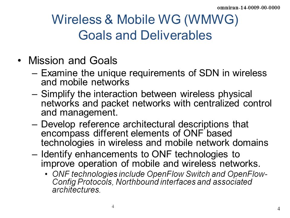Wireless & Mobile WG (WMWG) Goals and Deliverables