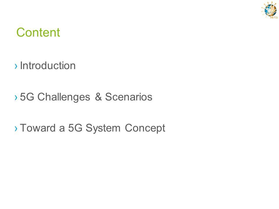 Content Introduction 5G Challenges & Scenarios