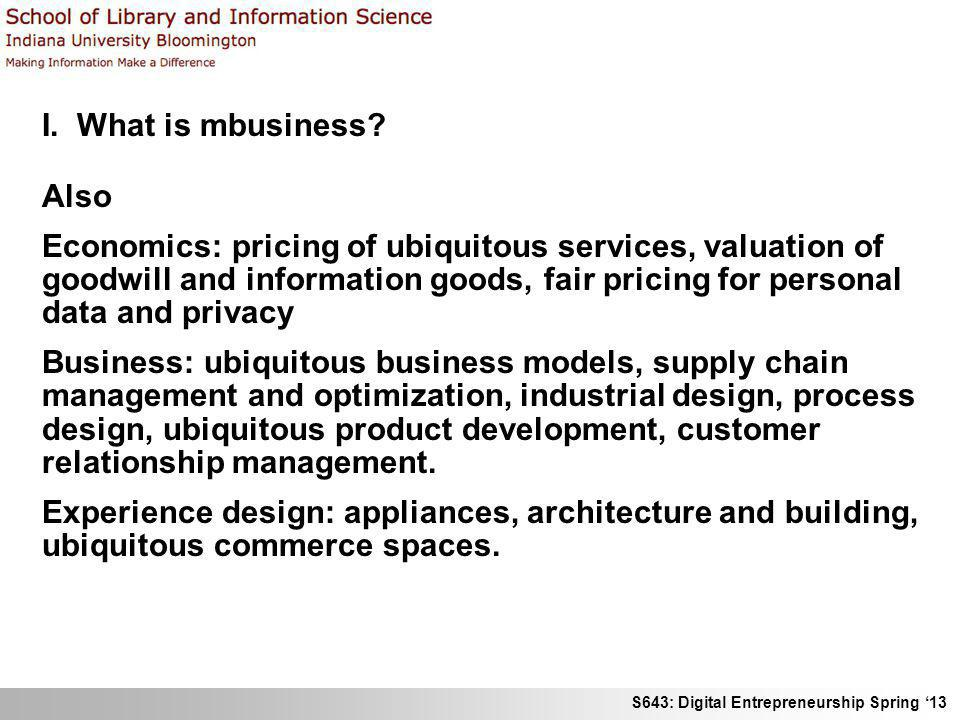 I. What is mbusiness Also.