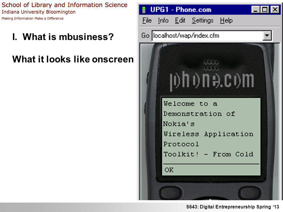 I. What is mbusiness What it looks like onscreen