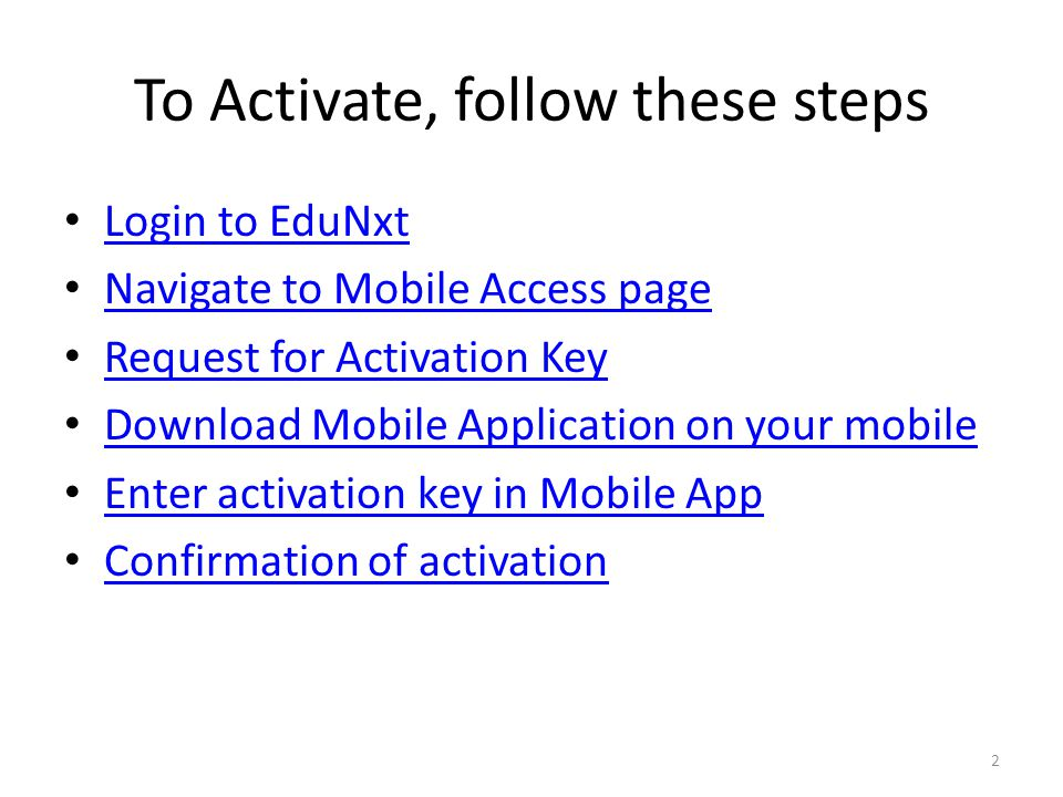 To Activate, follow these steps