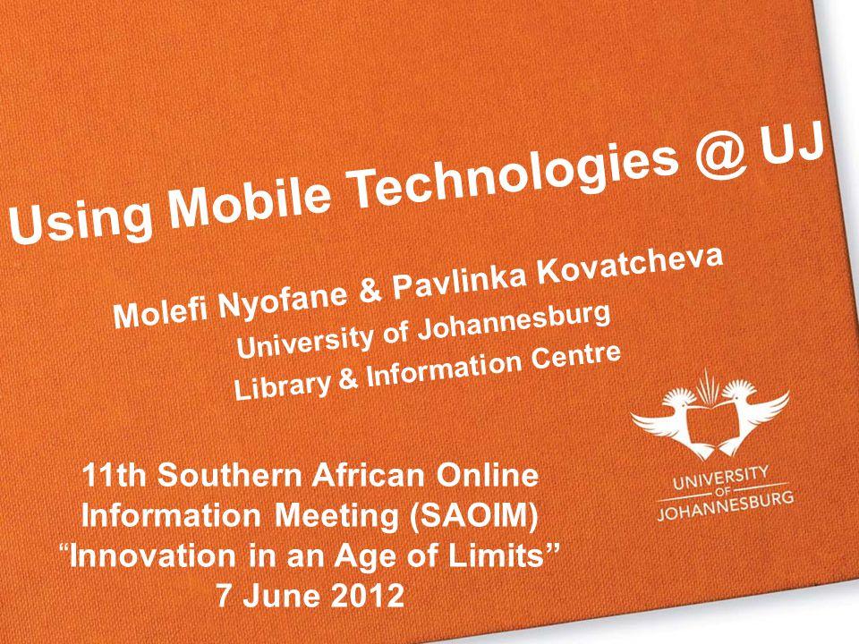 Using Mobile Technologies @ UJ