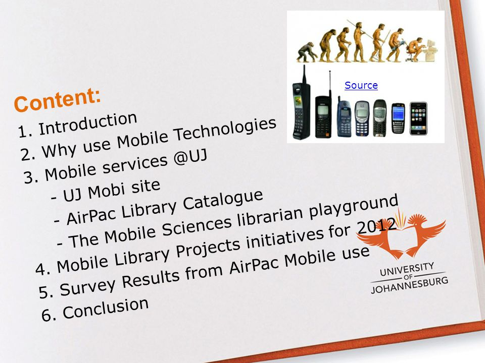 Content: 1. Introduction 2. Why use Mobile Technologies