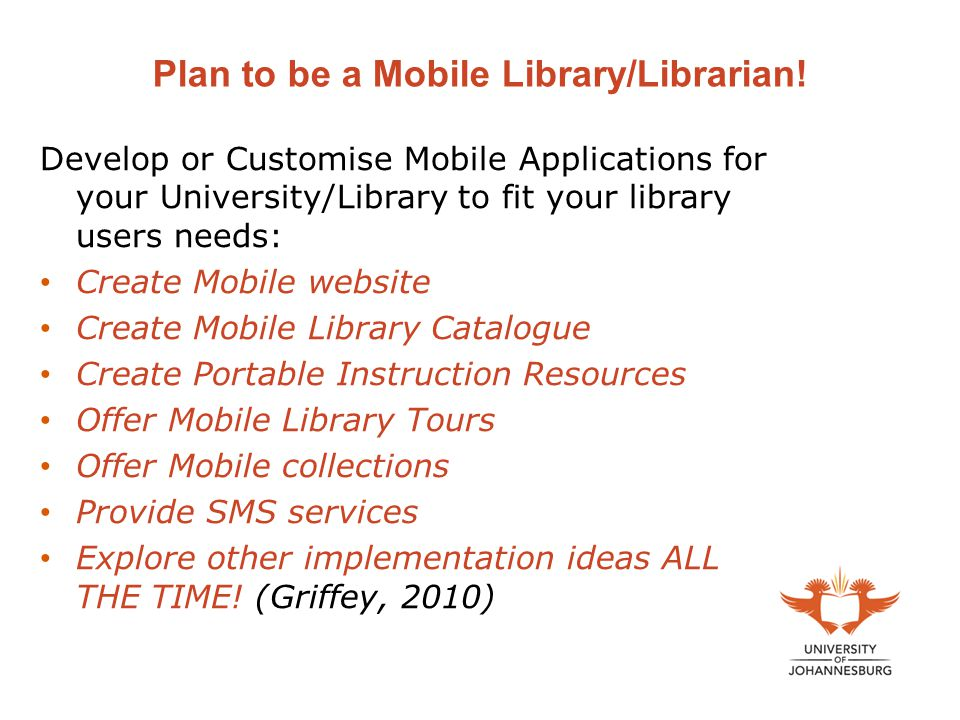 Plan to be a Mobile Library/Librarian!