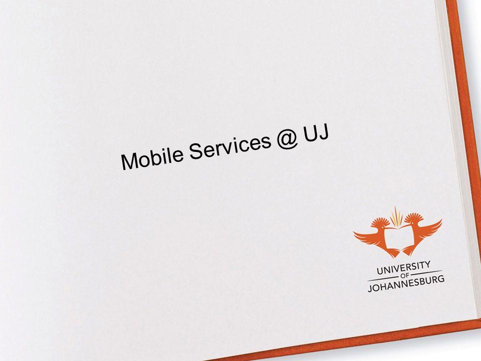 Mobile Services @ UJ
