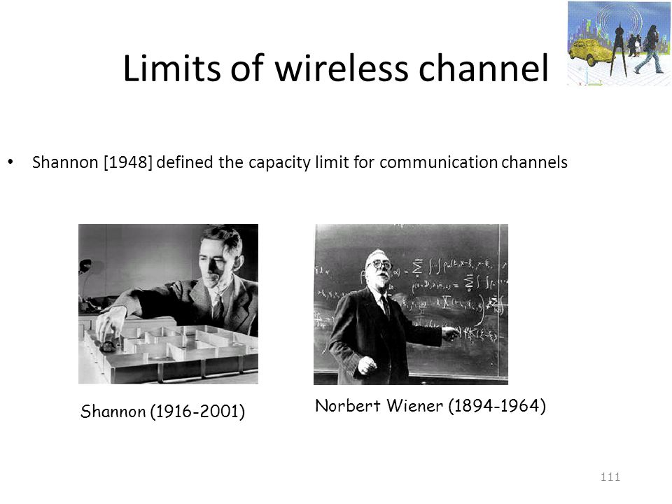 Limits of wireless channel