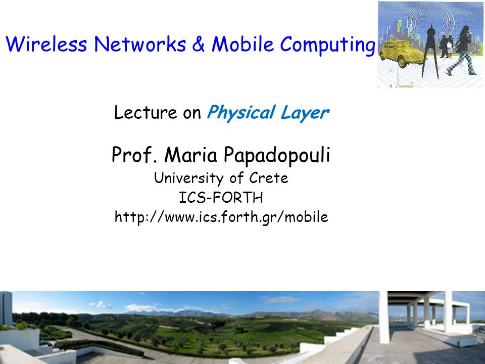 Wireless Networks & Mobile Computing