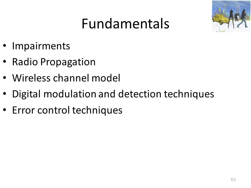 Fundamentals Impairments Radio Propagation Wireless channel model