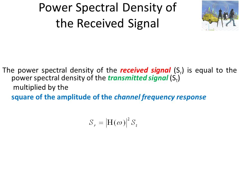 Power Spectral Density of the Received Signal