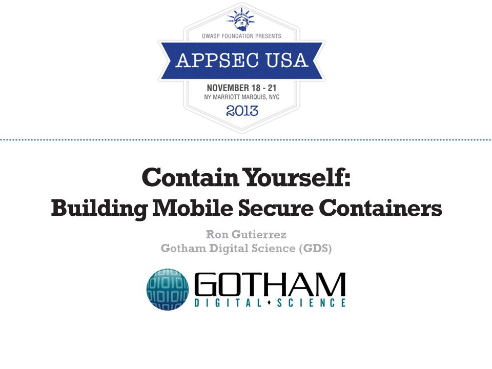 Contain Yourself: Building Mobile Secure Containers