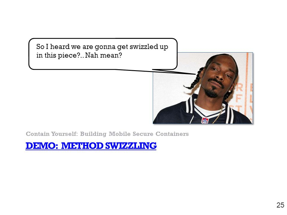 DEMO: Method SWIZZLING