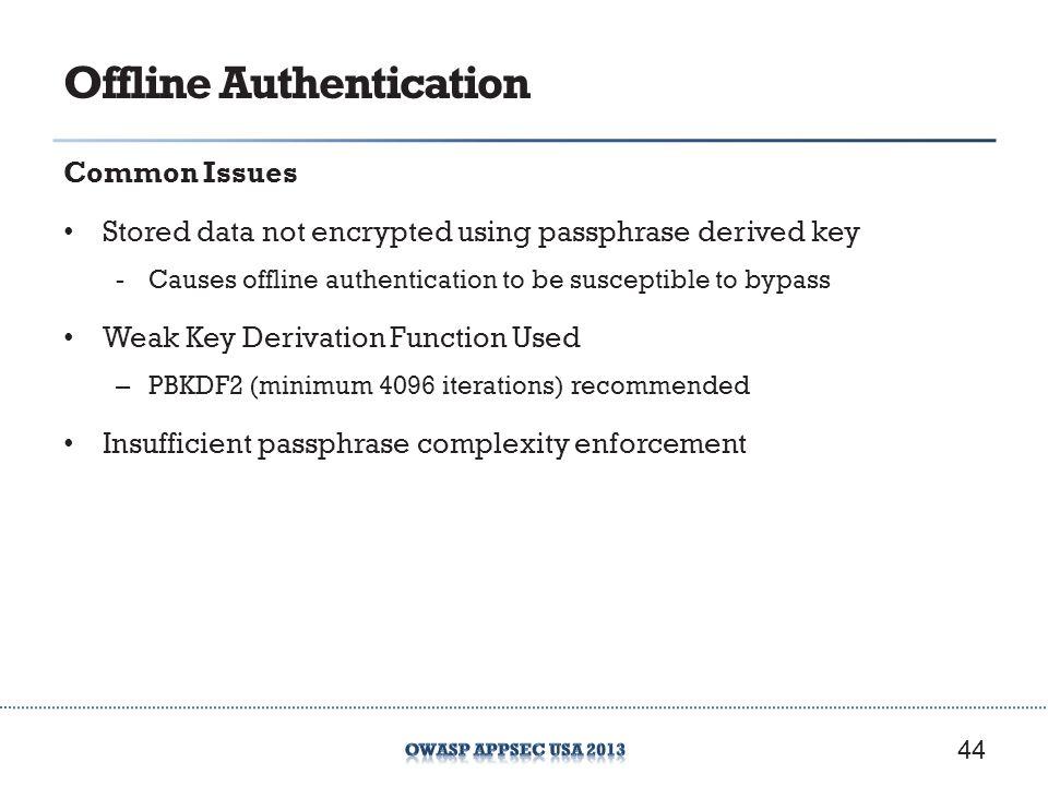 Offline Authentication