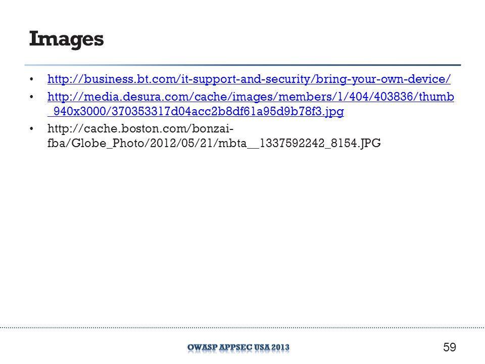 Images http://business.bt.com/it-support-and-security/bring-your-own-device/