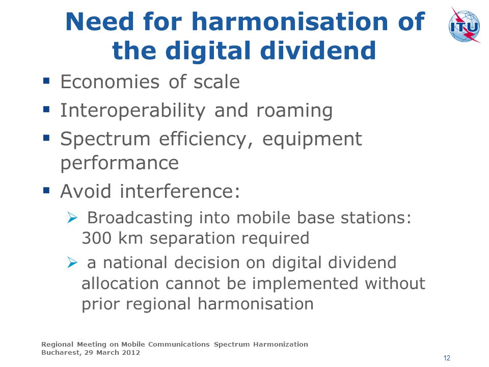 Need for harmonisation of the digital dividend