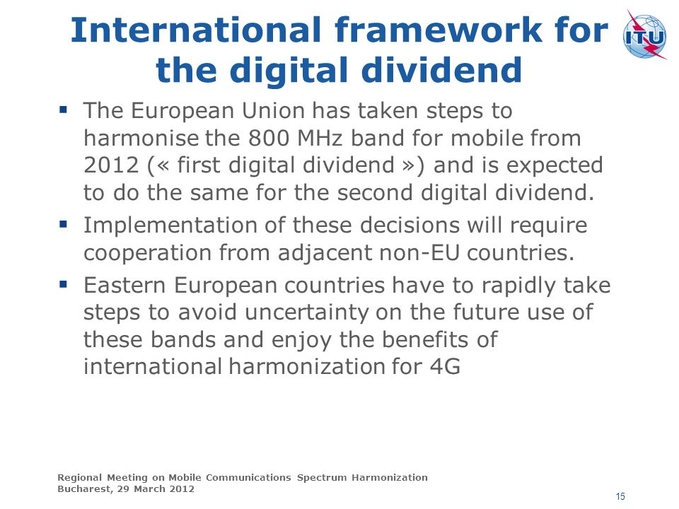 International framework for the digital dividend
