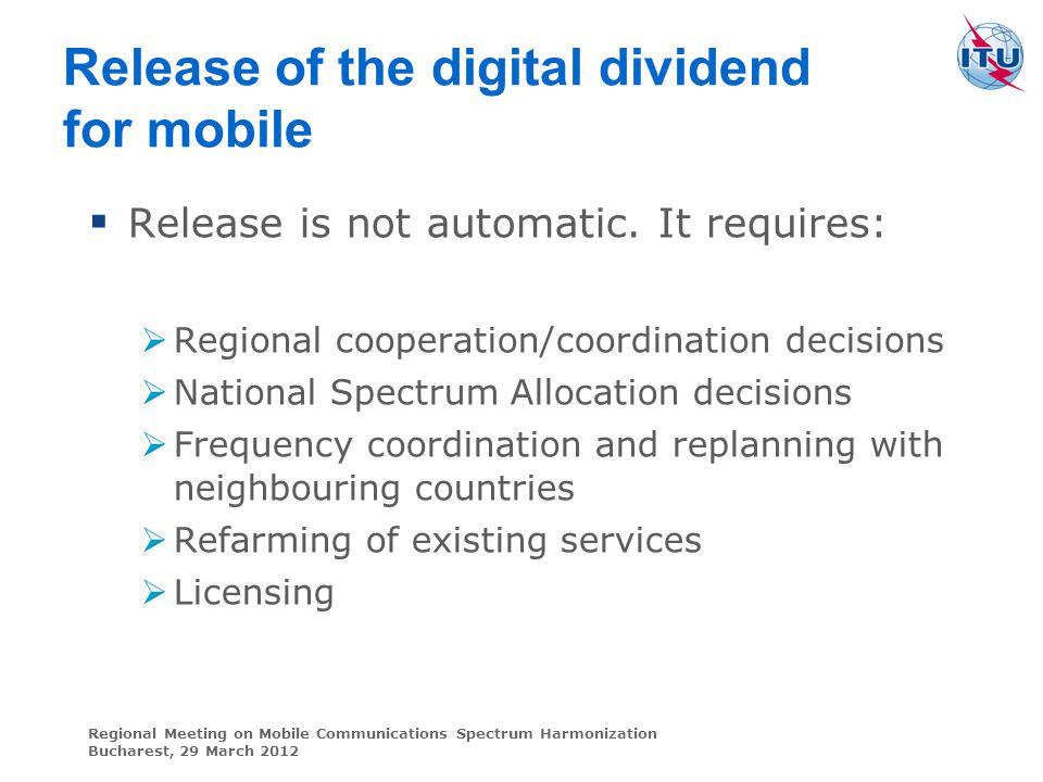 Release of the digital dividend for mobile