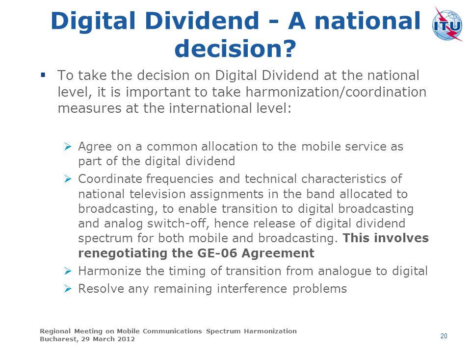 Digital Dividend - A national decision