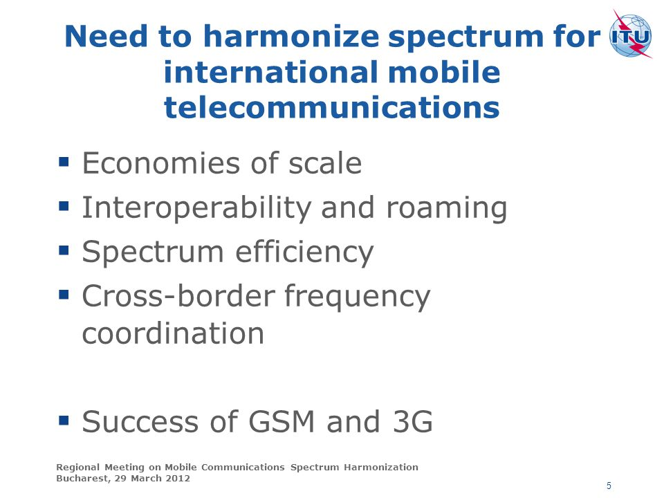 Need to harmonize spectrum for international mobile telecommunications