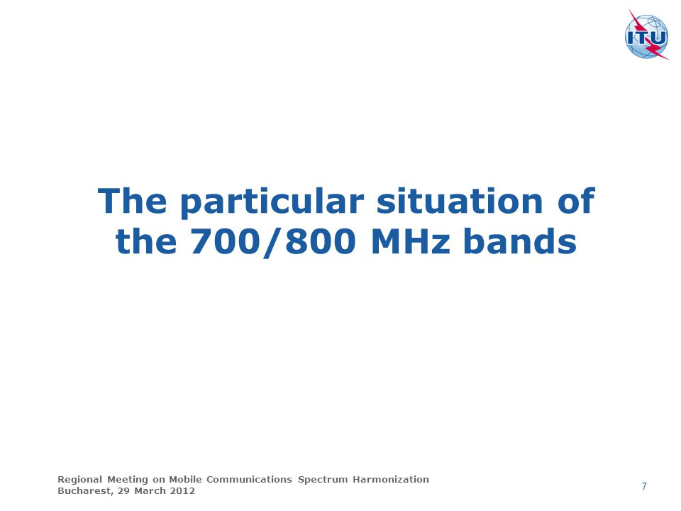 The particular situation of the 700/800 MHz bands