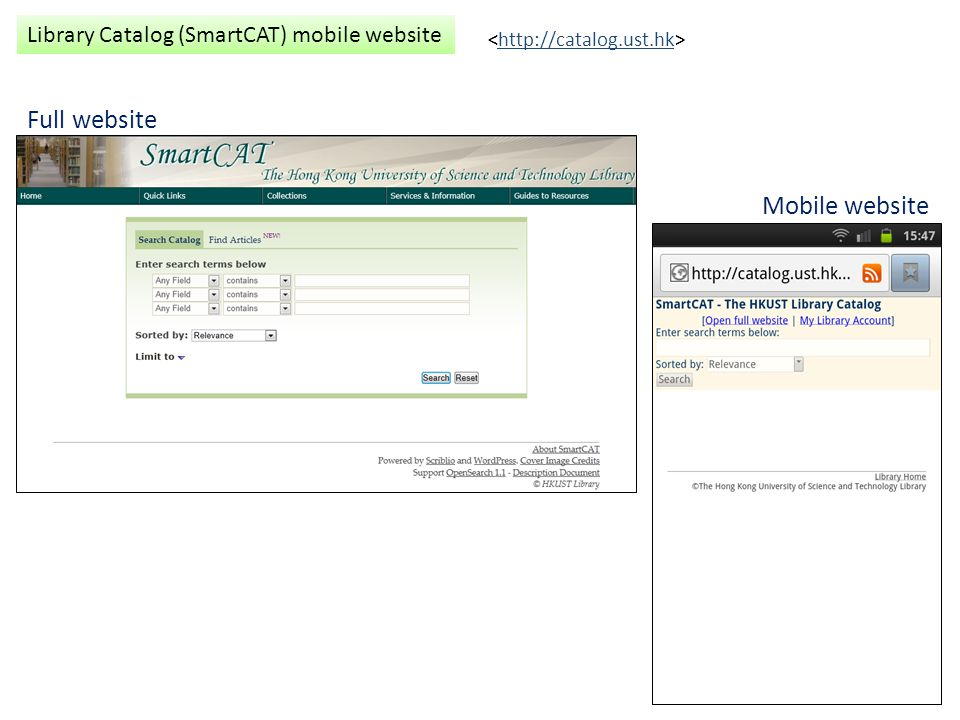 Full website Mobile website Library Catalog (SmartCAT) mobile website