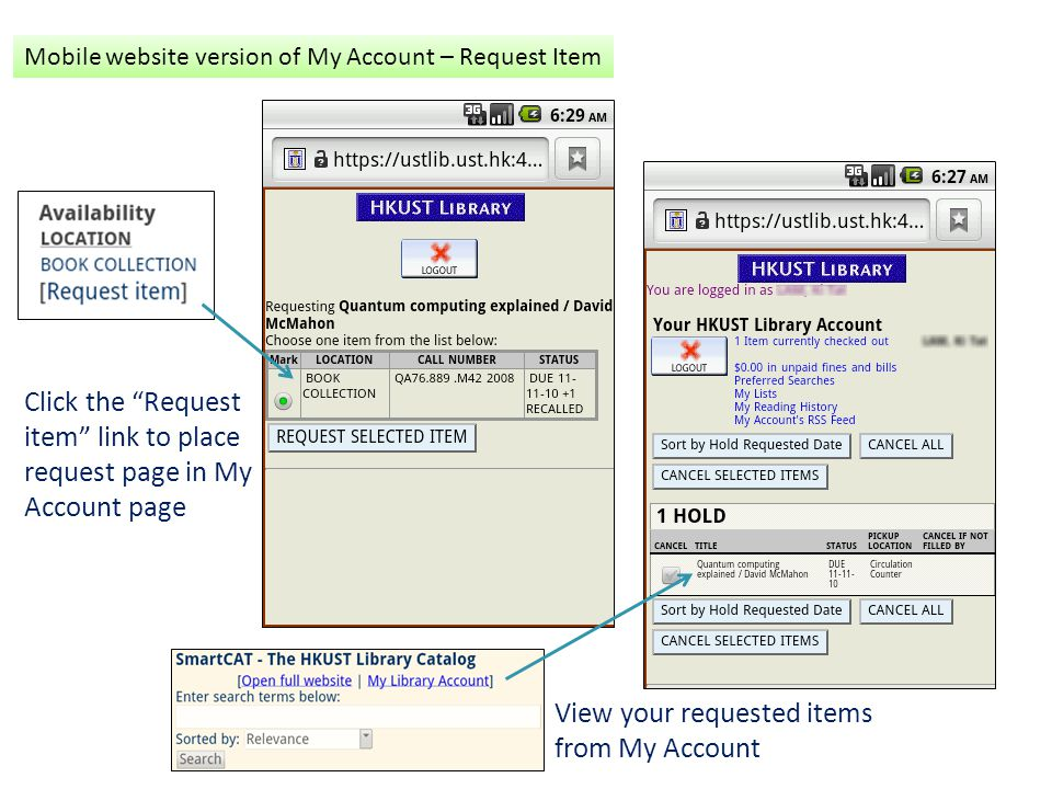 Click the Request item link to place request page in My Account page