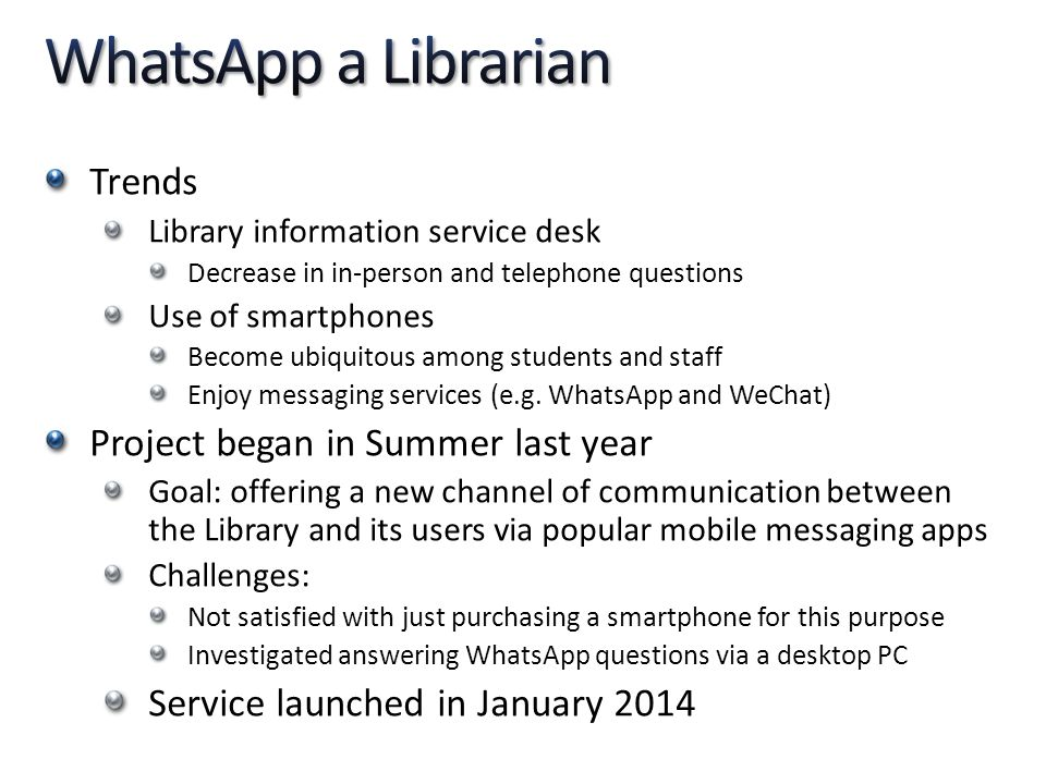 WhatsApp a Librarian Trends Project began in Summer last year